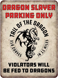 Metal Dragon Slayer Parking Sign 9x12