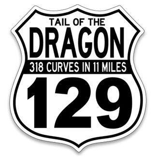 Trailer Size Tail of the Dragon 129 Sign